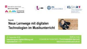 thumbnail of Keynote_Neue digitalisierte Lernwege im Musikunterricht_Matthias Krebs_SH2018